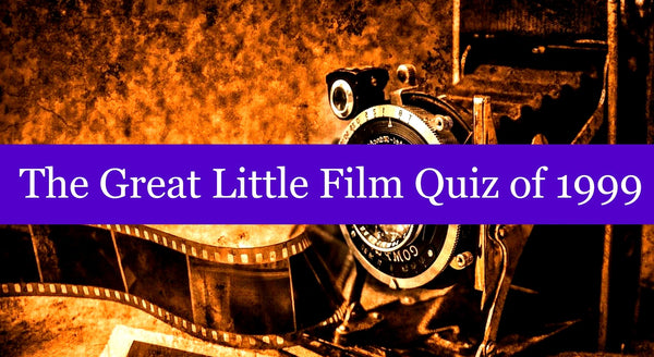 The Great Little Film Quiz of 1999