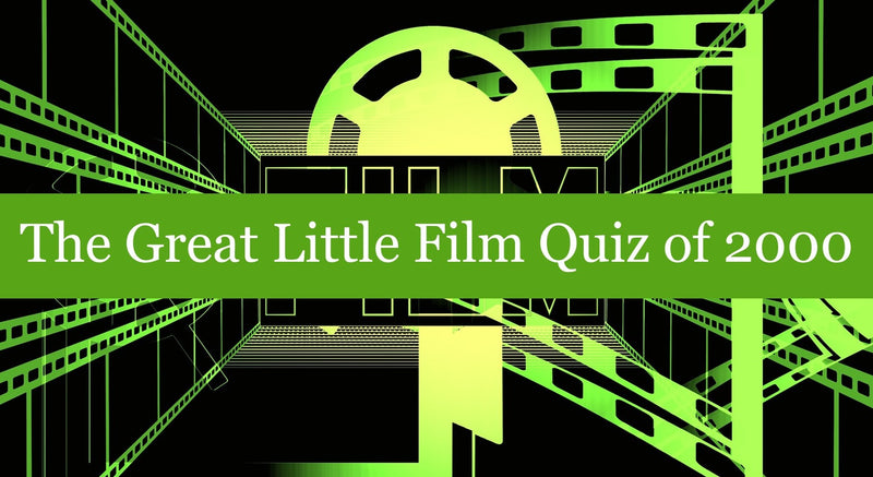 The Great Little Film Quiz of 2000