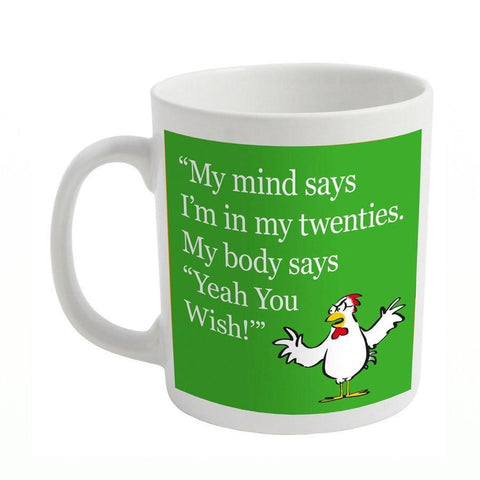 My mind says slogan mug