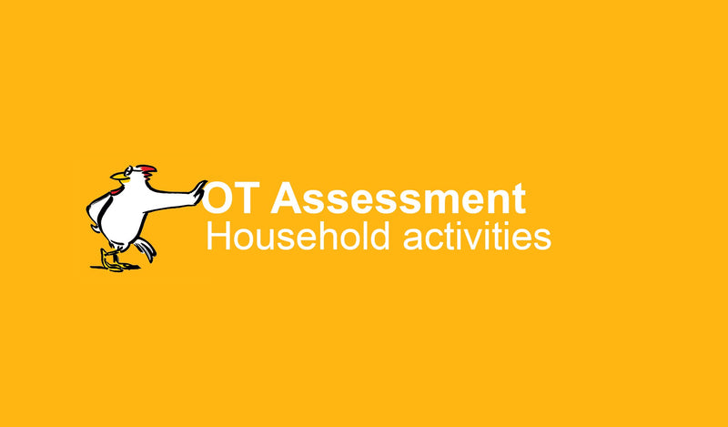 OT Assessment: Household activities
