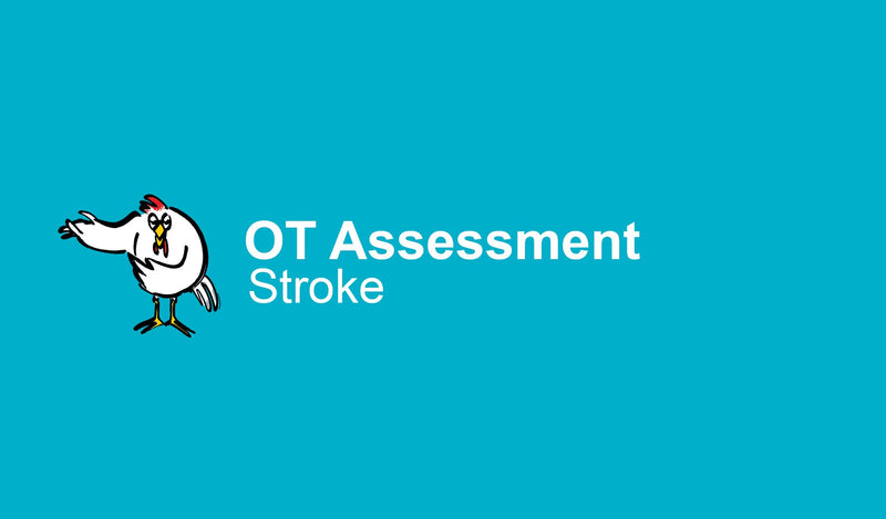 OT Assessment: Stroke