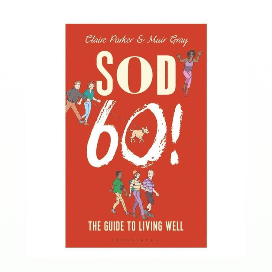 Sod 60! By Muir Gray | Spring Chicken