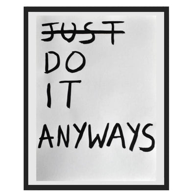 Pintura Juan Uribe - Just do it anyways