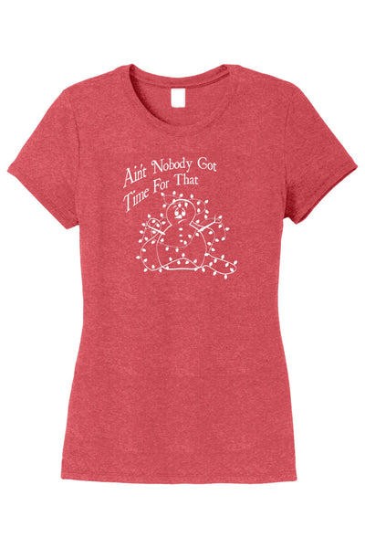 CLEARANCE SALE - Ain't Nobody Got Time For That Snowman T-shirt