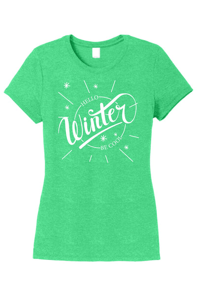 CLEARANCE SALE - Hello Winter Be Cool T-shirt