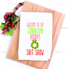 Personalized Kitchen Towel Personalized Holiday Towel Shit Show Towel