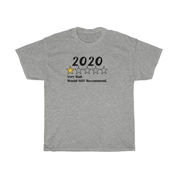 2020 Shirt 2020 Would Not Recommend T-Shirt Funny 2020 Shirt Bad Year Shirt 2020 Memorabilia Shirt
