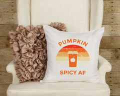 "Pumpkin Spicy AF Pillow Fall Pillow Cover 16"" x 16"" Inch Fall Decor Pumpkin Pillow Funny Fall Pillow Fall Decorative Pillow Cover ONLY"