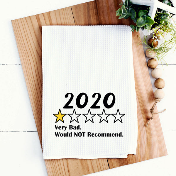 2020 Kitchen Towel 2020 Would Not Recommend Kitchen Towel Waffle Weave Kitchen Towel Funny Kitchen Towel