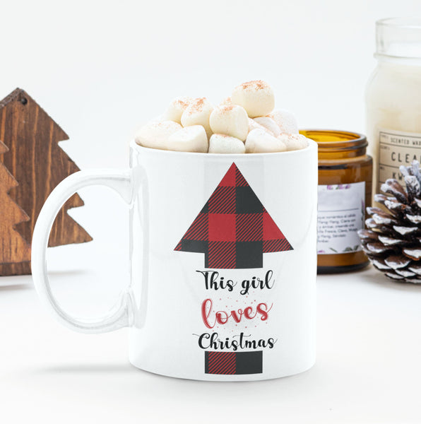 Christmas Coffee Mug This Girl Loves Christmas Mug Christmas Gift Coffee Mug 15 ounce
