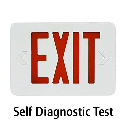 Self Diagnostic Test Exit Sign, Red Lettering