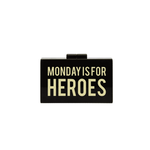 Clutch Monday is for Heroes