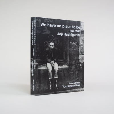 We Have No Place to Be: 1980-1982