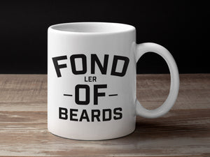Fondler Of Beards Coffee Mug