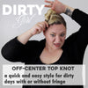Dirty Girl: Off-Center Top Knot
