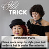 Hat Trick: Episode 2
