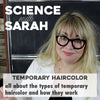 Science with Sarah: Temporary Haircolor