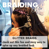 Braiding Rights: Glitter Braids