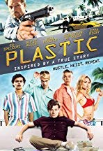 Plastic: Inspired By a True Story /