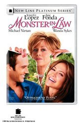 MONSTER-IN-LAW (NEW LINE PLATINUM MOVIE