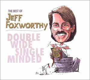 Foxworthy, Jeff - The Best of Jeff Foxworthy: Double Wide Single Minded (CD & DVD)