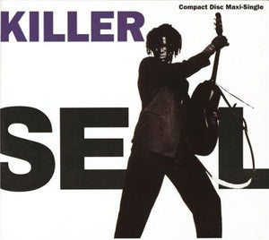 Seal - Killer / Whirlpool / Hey Joe / See What Love