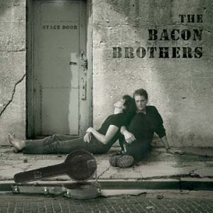 Bacon Brothers - Can't Complain