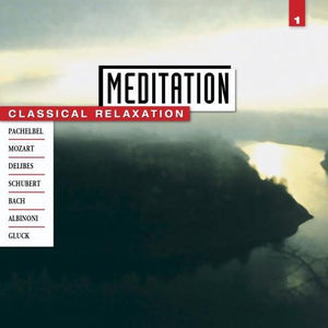 Various - Meditation: Classical Relaxation Vol. 1