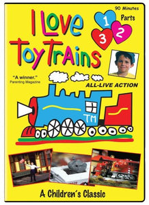 I Love Toy Trains, Parts 1-3