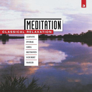 Various - Meditation: Classical Relaxation Vol. 3