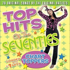 VARIOUS ARTISTS - Top Hits Of The Seventies: Chart Toppers