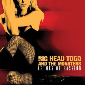 Big Head Todd & The Monsters - Crimes of Passion