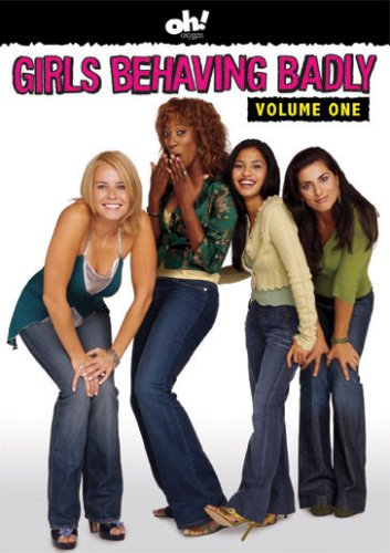 Girls Behaving Badly - Volume One