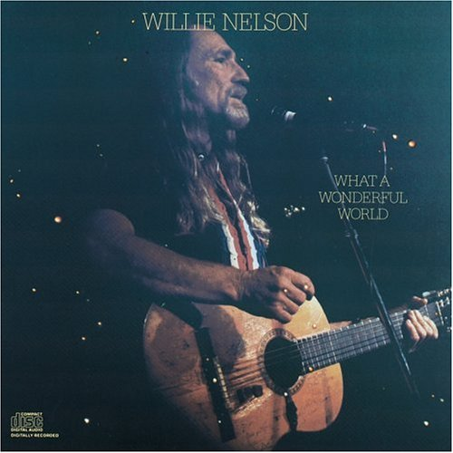 Nelson, Willie - What a Wonderful World