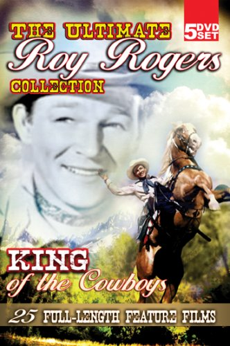 The Ultimate Roy Rogers Collection - King of the Cowboys