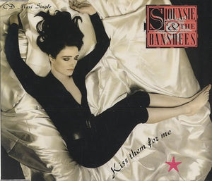 Siouxsie & Banshees - Kiss Them for Me