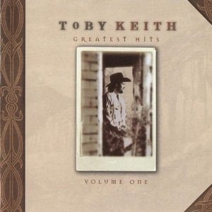 Toby Keith - Greatest Hits: Toby Keith, Volume 1