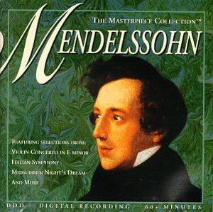 Masterpiece Collection - Masterpiece Collection: Mendelssohn