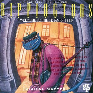 The Rippingtons - Welcome to the St. James Club