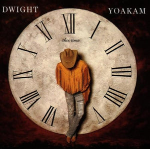 Yoakam, Dwight - This Time