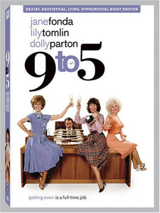 9 to 5 (Sexist, Egotistical, Lying Hypocritical Bigot Edition - Full Screen)  DVD - GoodFlix