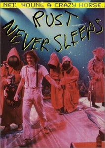 Neil Young & Crazy Horse - Rust Never Sleeps - The Concert Film  DVD - GoodFlix