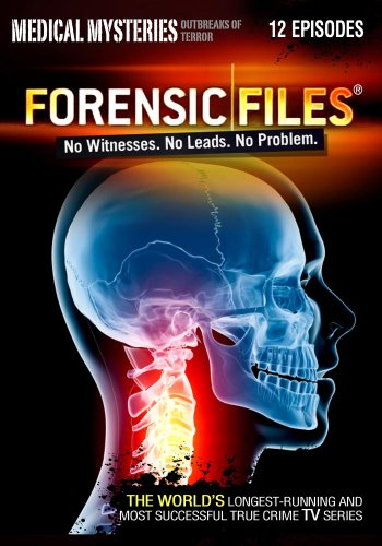 Forensic Files - No Witnesses. No Leads. No Problem