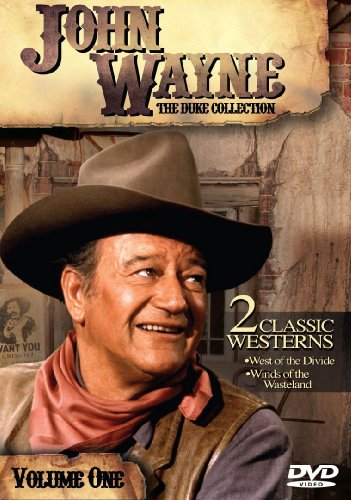 John Wayne: The Duke Collection, Volume One (West of the Divide / Winds of the Wastelands)