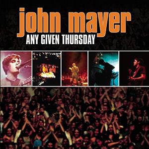 Mayer, John - Any Given Thursday