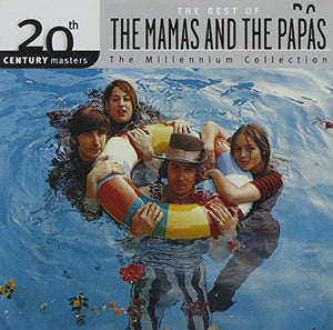 Mamas & The Papas - 20th Century Masters: The Best Of The Mamas & The Papas (Millennium Collection)