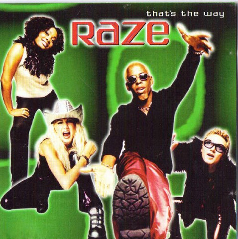 Raze - That's the Way