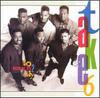 Take 6 - So Much 2 Say