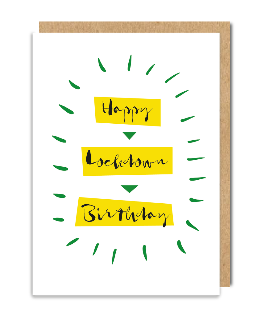 Happy Lockdown Birthday Greeting Card