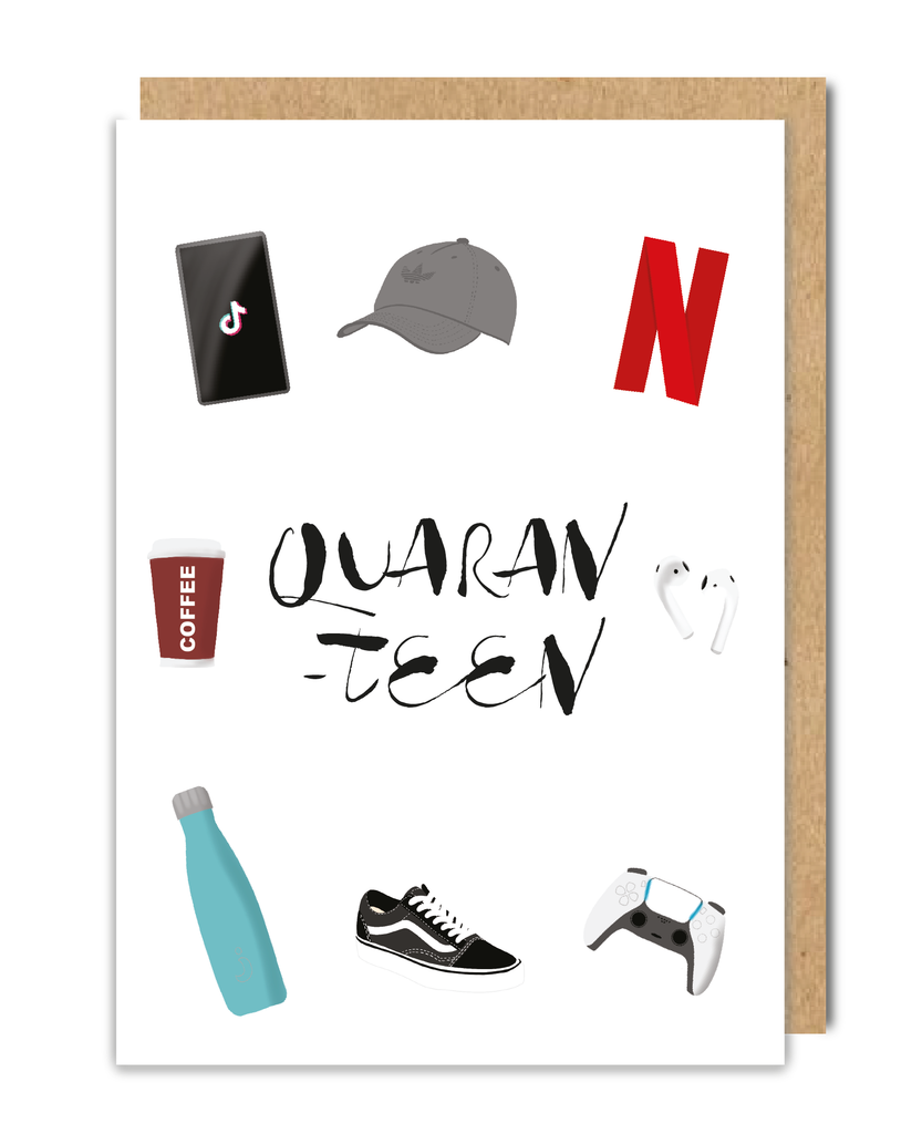 Quaran-Teen Greeting Card